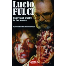 lucio fulci poetry and cruelty in the movies